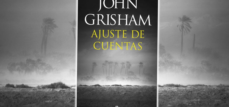 Ajuste-de-cuentas-John-Grisham