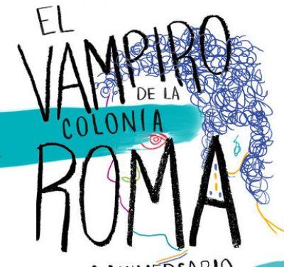 El vampiro de la colonia Roma